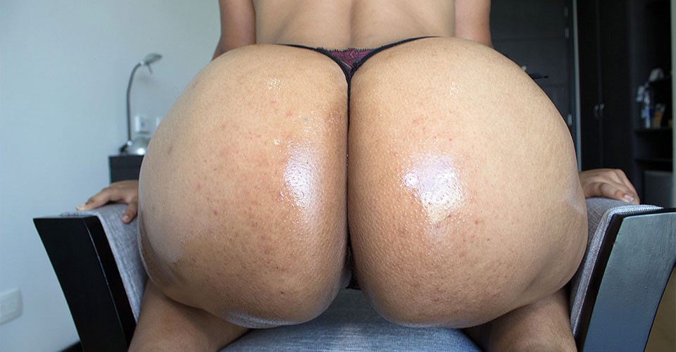 Big fat oiled ass